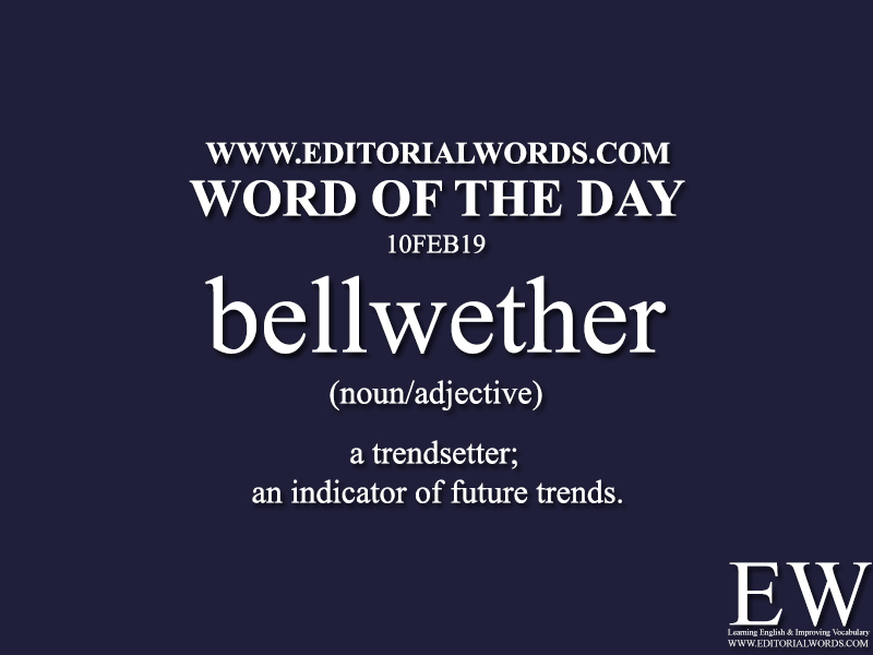 Word of the Day-10FEB19-Editorial Words