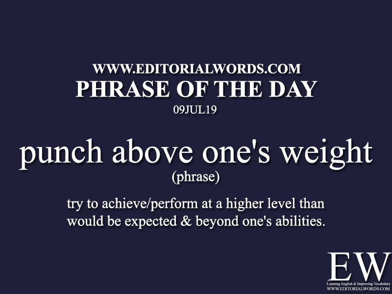 Phrase of the Day-09JUL19-Editorial Words