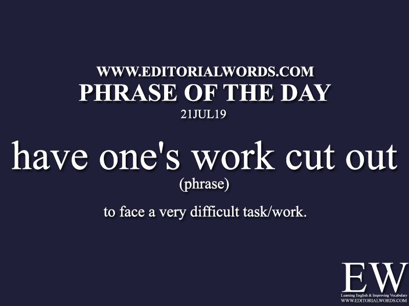 Phrase of the Day-21JUL19-Editorial Words