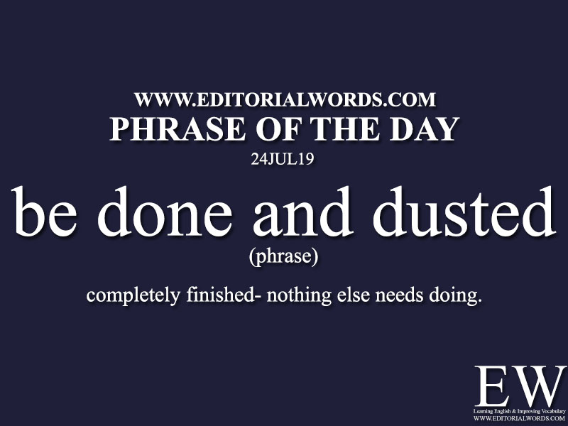Phrase of the Day-24JUL19-Editorial Words