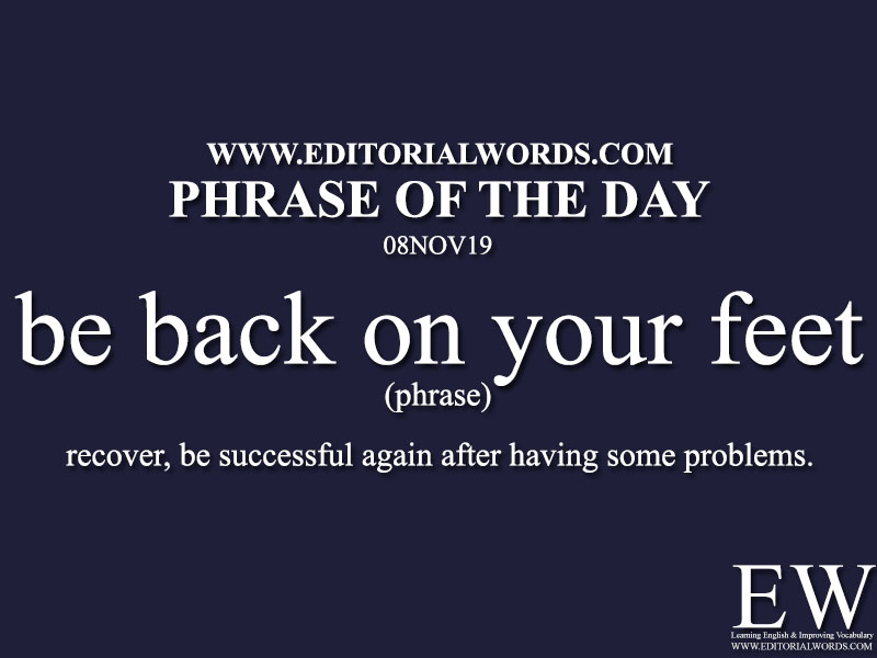 Phrase of the Day-08NOV19-Editorial Words