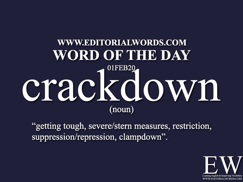 Word of the Day (crackdown)-01FEB20