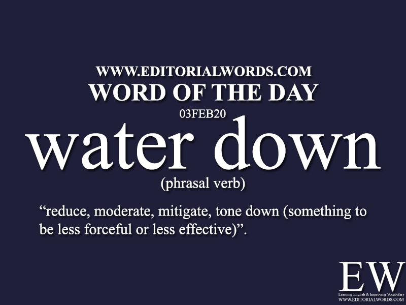 Word of the Day (water down)-03FEB20