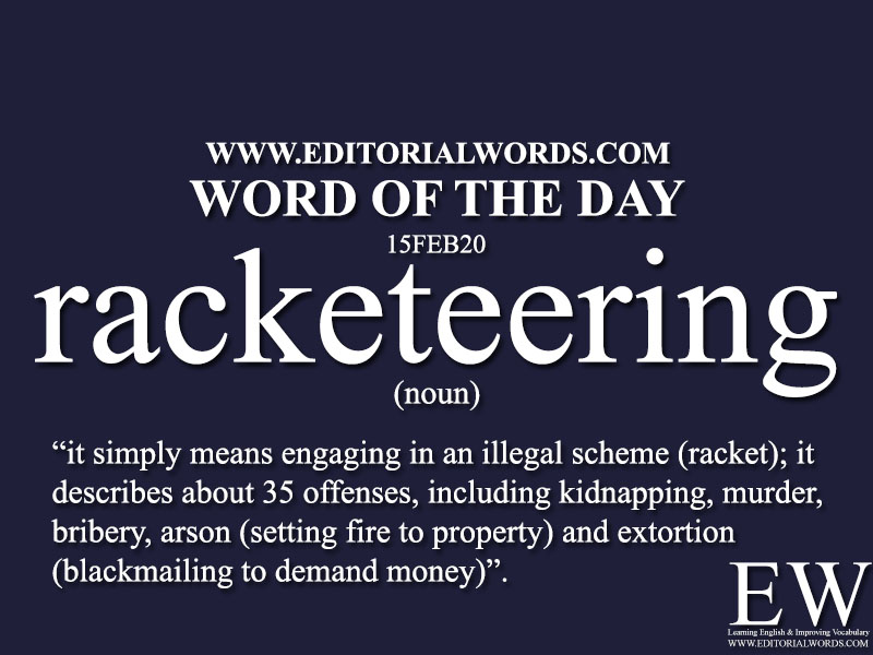 Word of the Day (racketeering)-15FEB20