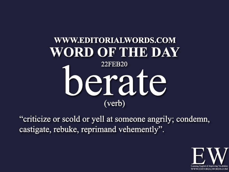 Word of the Day (berate)-22FEB20