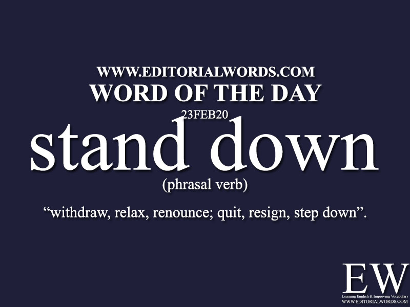 Word of the Day (stand down)-23FEB20