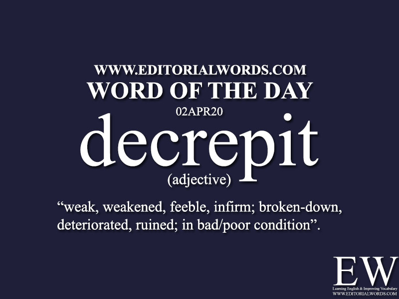 Word of the Day (decrepit)-02APR20