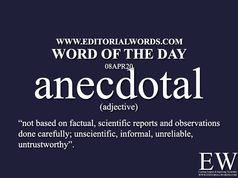Word of the Day (anecdotal)-08APR20
