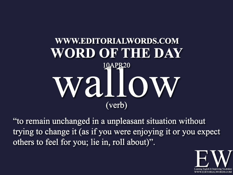 Word of the Day (wallow)-10APR20