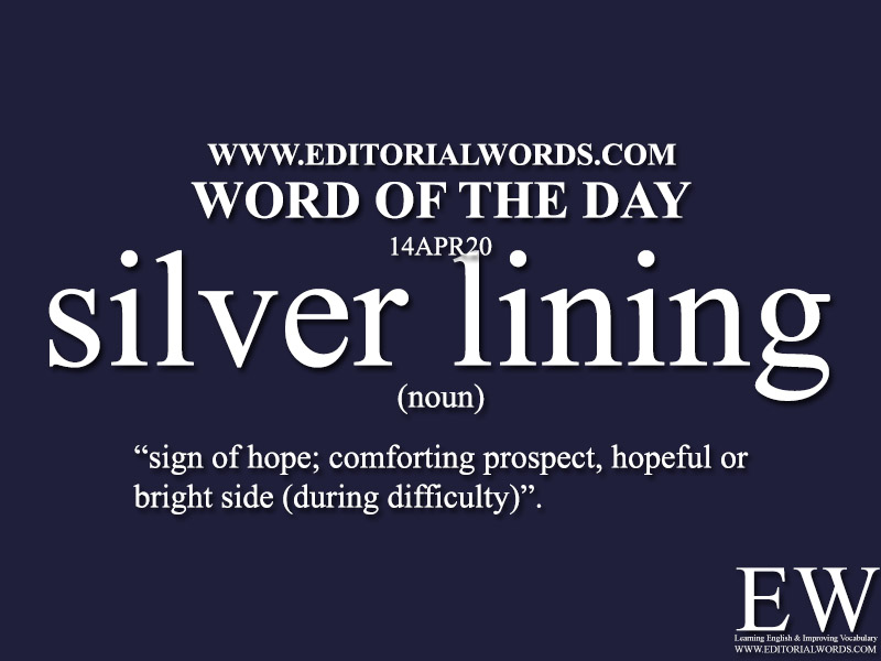 Word of the Day (silver lining)-14APR20