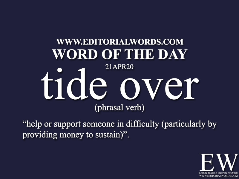 Word of the Day (tide over)-21APR20