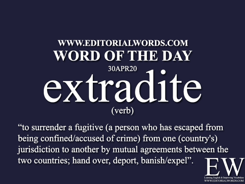 Word of the Day (extradite)-30APR20