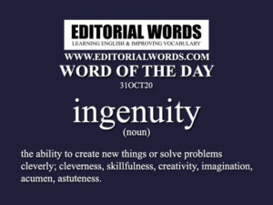 Word of the Day (ingenuity)-31OCT20 - Editorial Words
