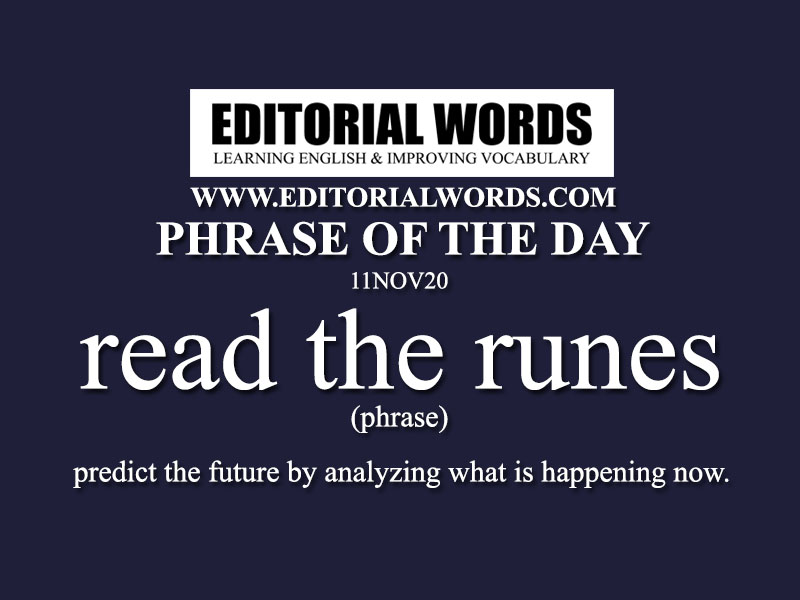 Phrase of the Day (read the runes)-11NOV20