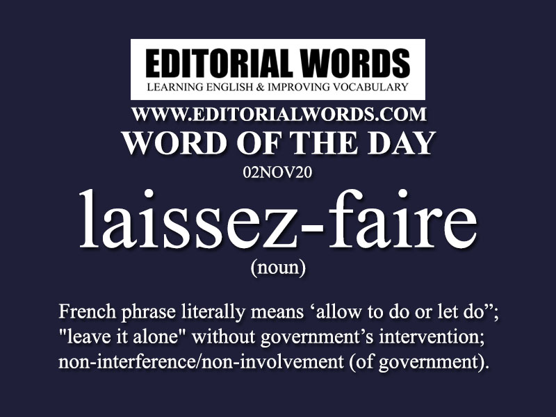 Word of the Day (laissez-faire)-02NOV20