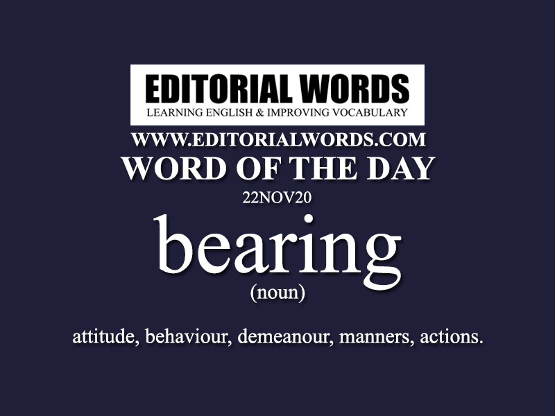 Word of the Day (bearing)-22NOV20