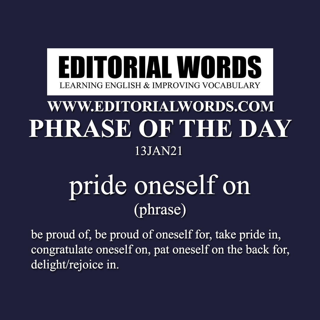 Phrase of the Day (pride oneself on)-13JAN21