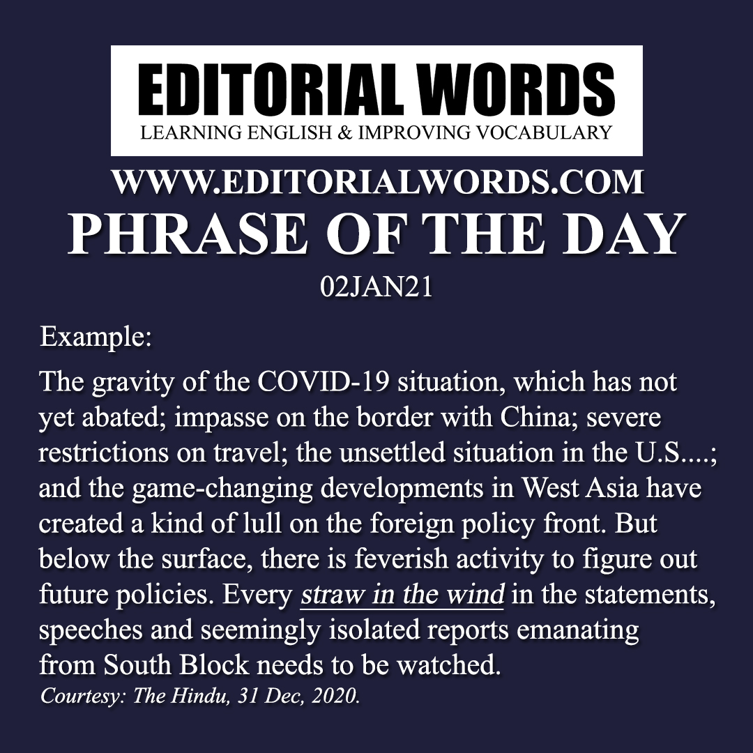 Phrase of the Day (a straw in the wind)-02JAN21