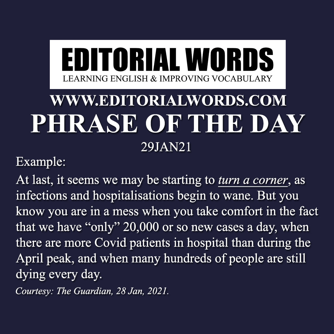 Phrase of the Day (turn a corner)-29JAN21