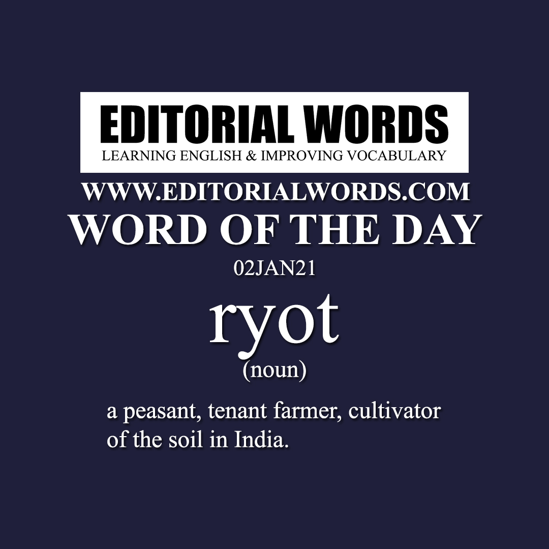 Word of the Day (ryot)-02JAN21