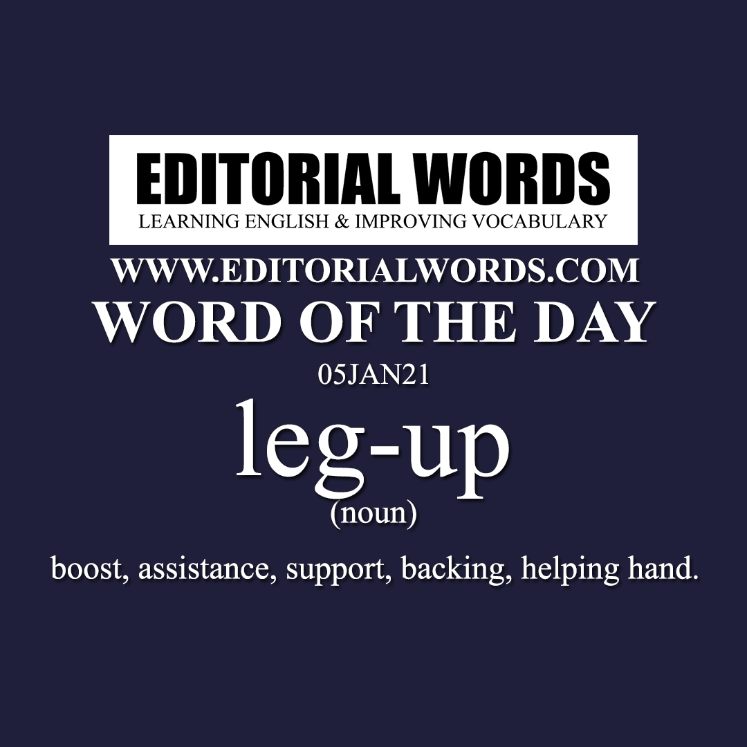 Word of the Day (leg-up)-05JAN21