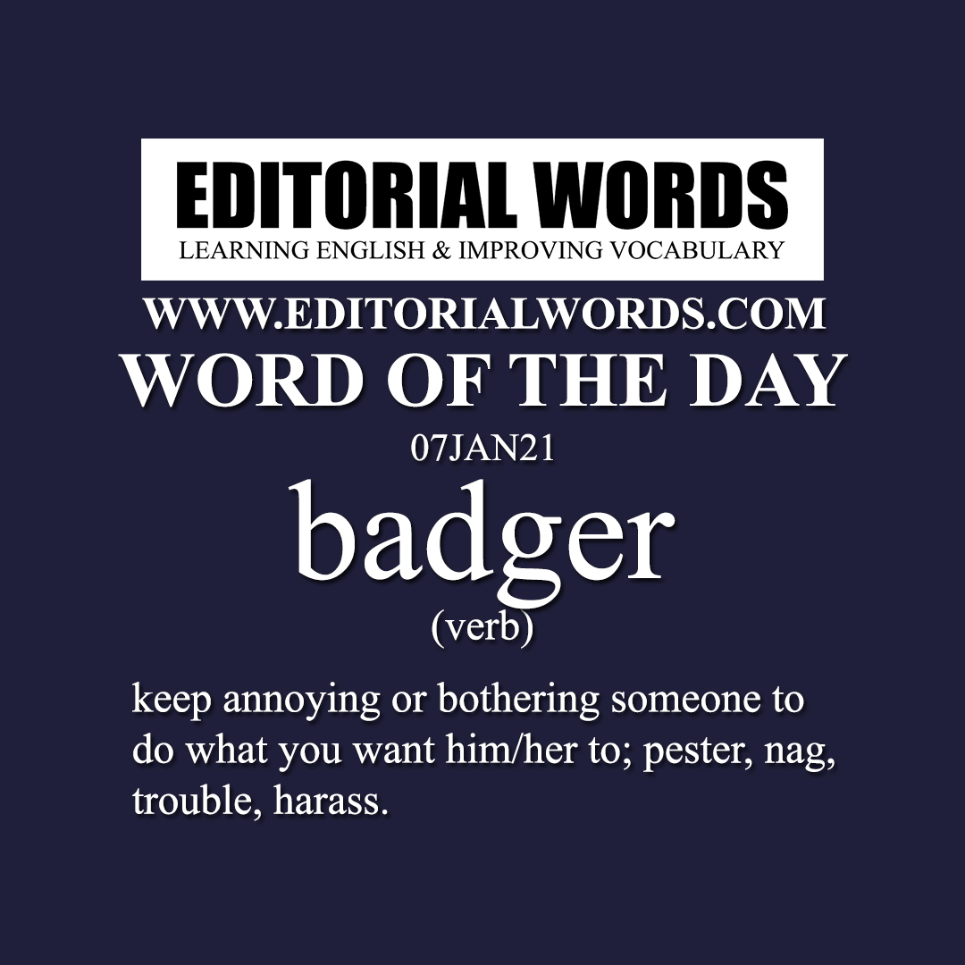 Word of the Day (badger)-07JAN21