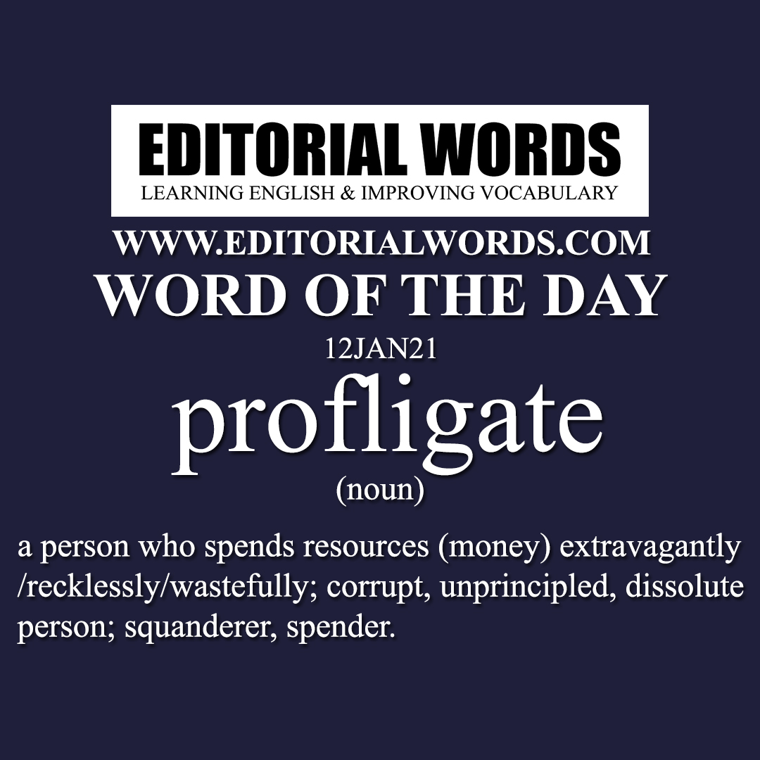 Word of the Day (profligate)-12JAN21