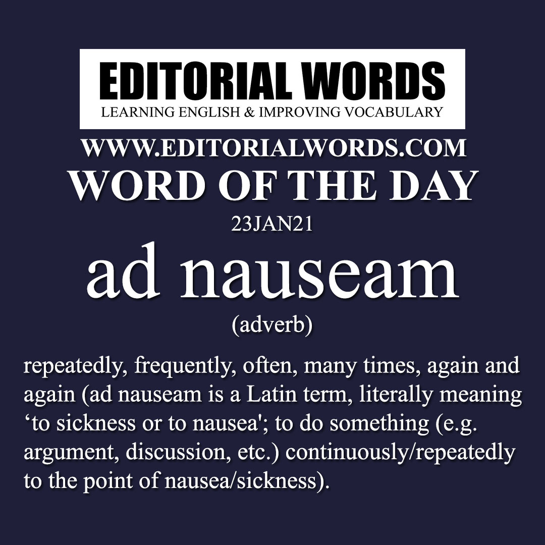 Word of the Day (ad nauseam)-23JAN21