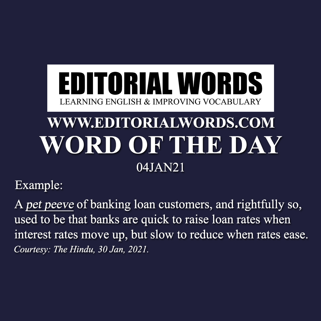 Word of the Day (pet peeve)-04JAN21