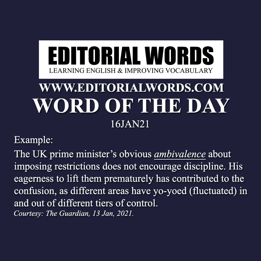 Word of the Day (ambivalence)-16JAN21