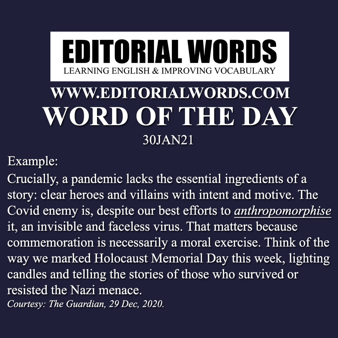 Word of the Day (anthropomorphise)-30JAN21