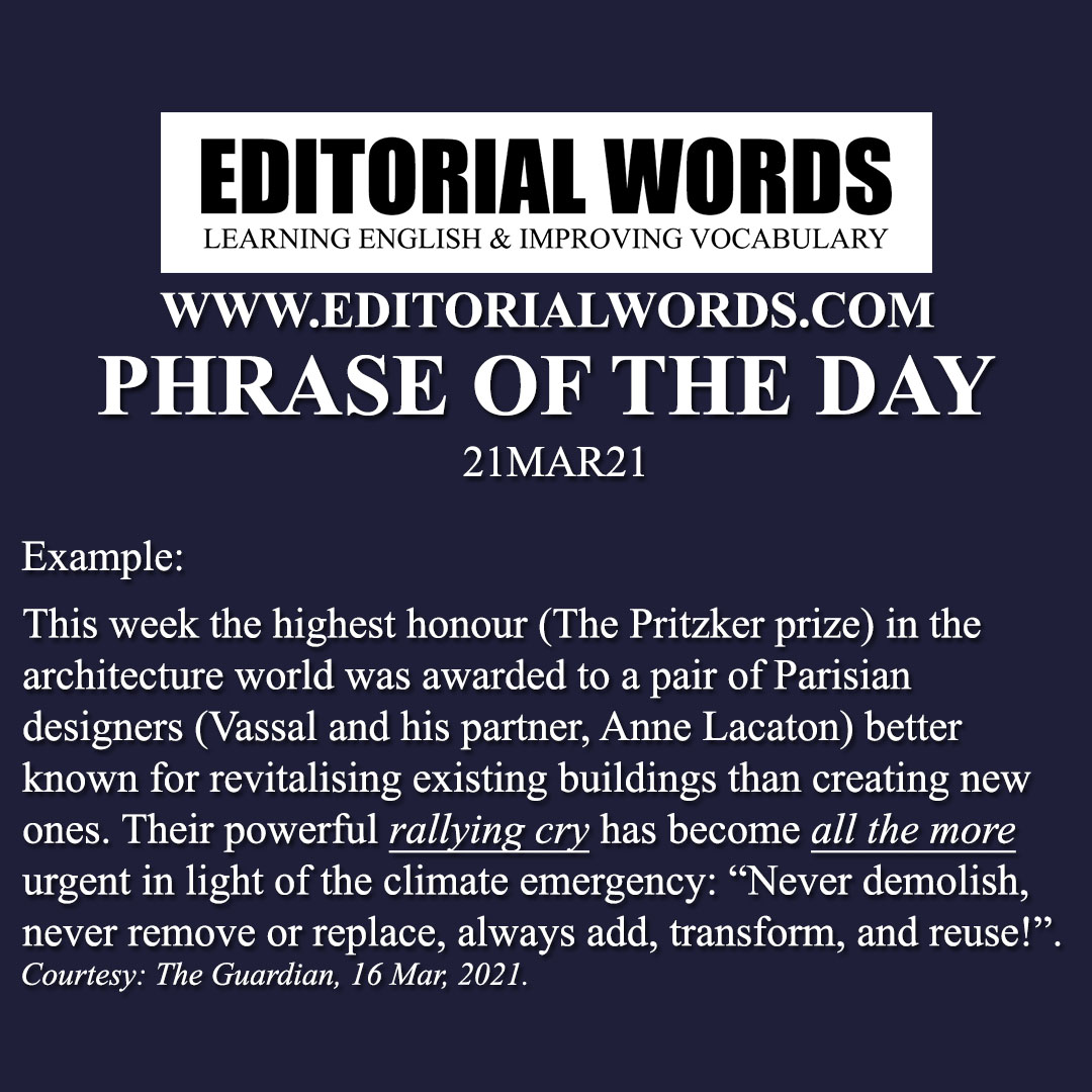 Phrase of the Day (all the more)-21MAR21