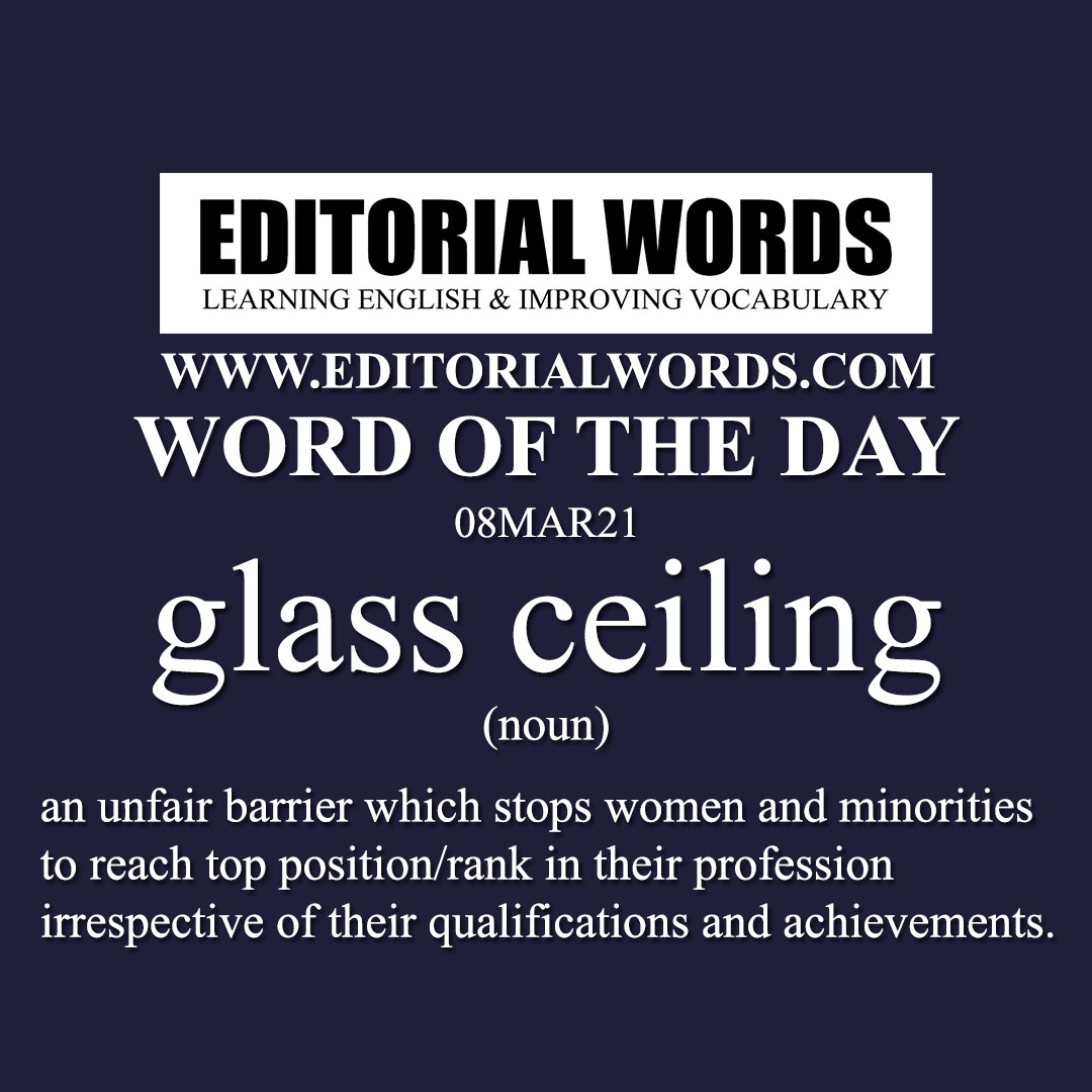 Word of the Day (glass ceiling)-08MAR21