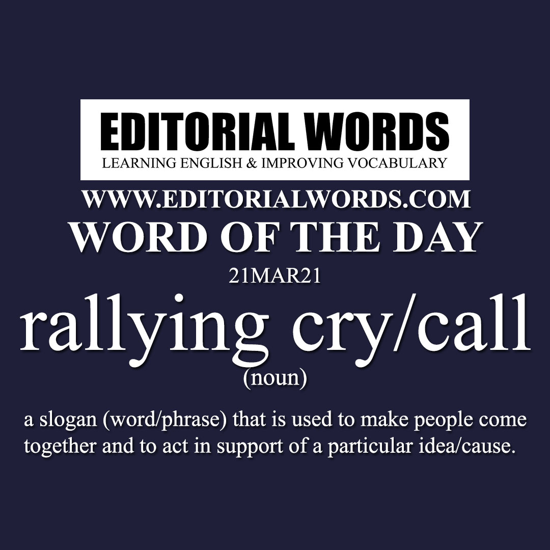 Word of the Day (rallying cry/call)-21MAR21