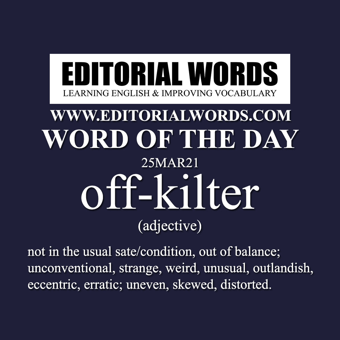 Word of the Day (off-kilter)-25MAR21