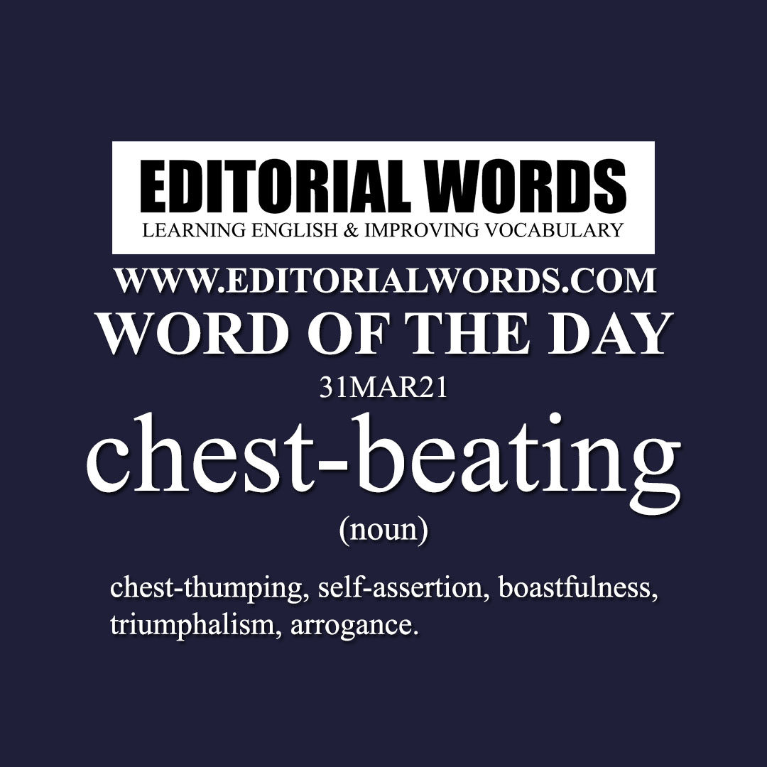 Word of the Day (chest-beating)-31MAR21