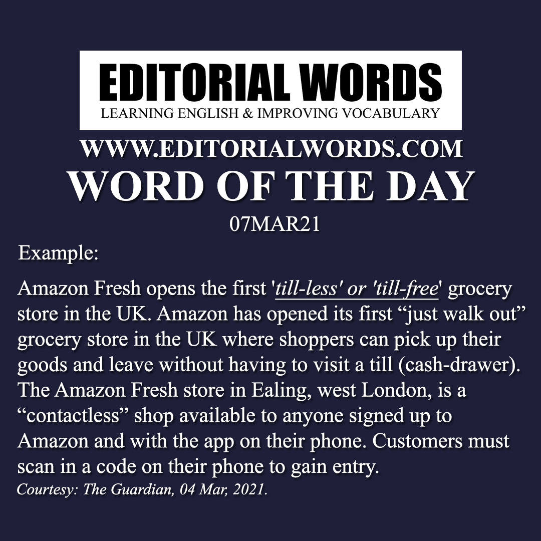 Word of the Day (till-less/till-free)-07MAR21