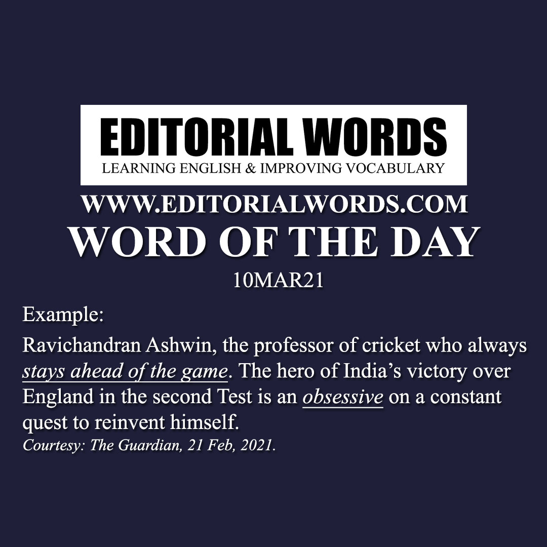 Word of the Day (obsessive)-10MAR21