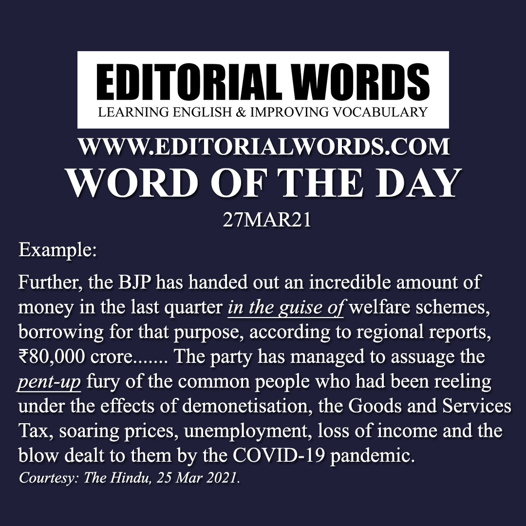 Word of the Day (pent-up)-27MAR21