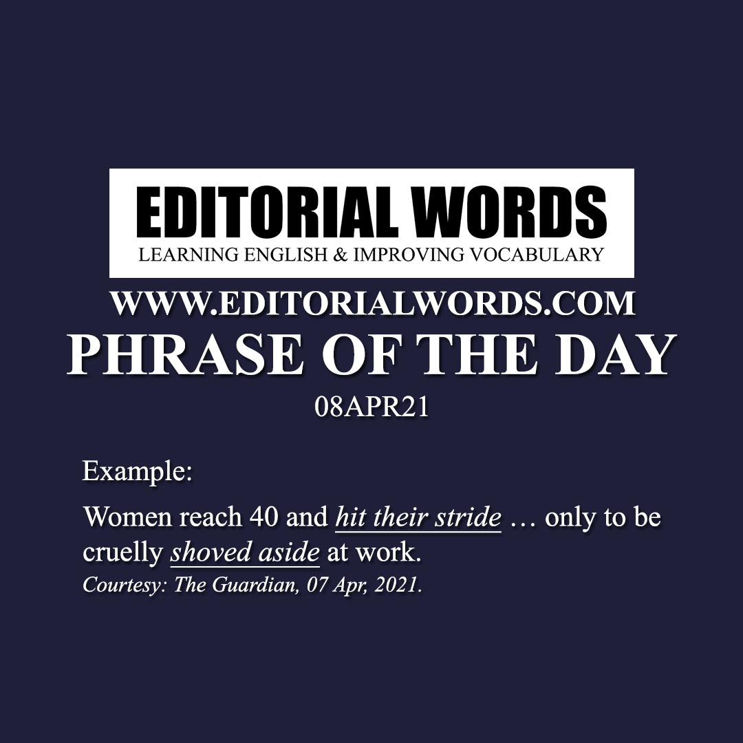 Phrase of the Day (hit one's stride)-08APR21