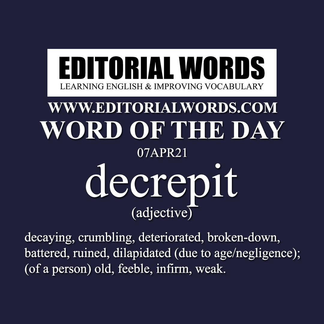 Word of the Day (decrepit)-07APR21