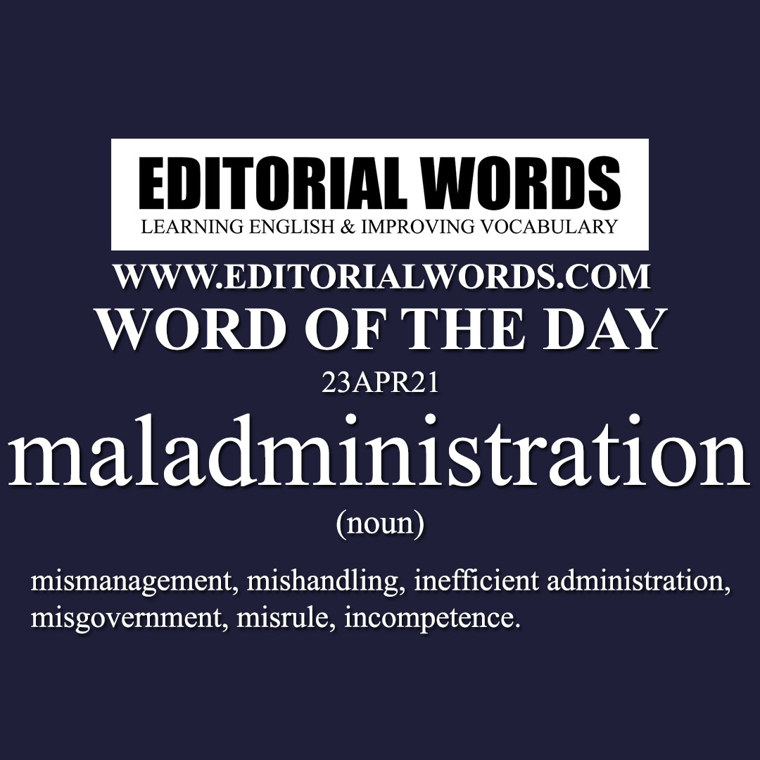 Word of the Day (maladministration)-23APR21