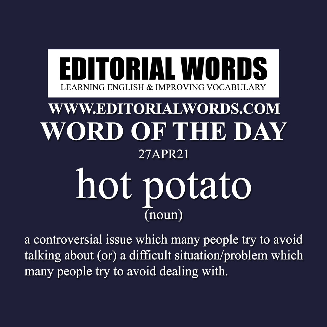 Word of the Day (hot potato)-27APR21