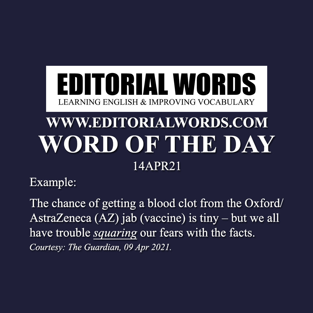 Word of the Day (square with)-14APR21