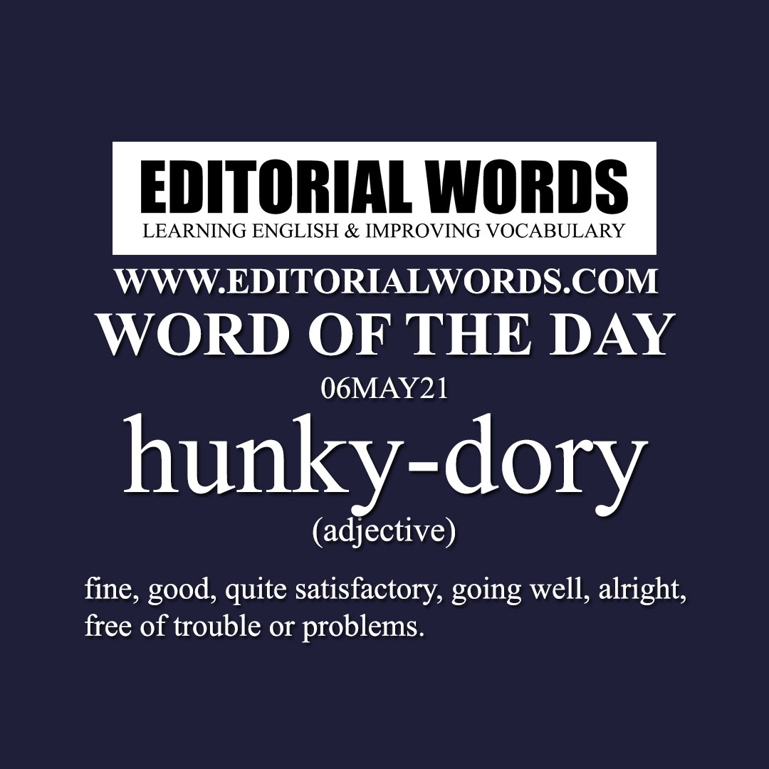 Word of the Day (hunky-dory)-06MAY21