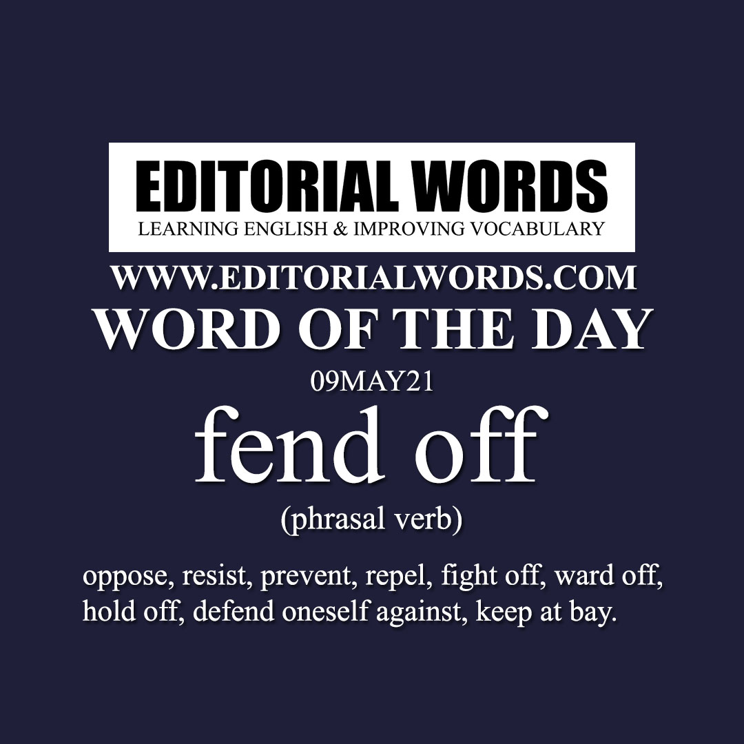 Word of the Day (fend off)-09MAY21