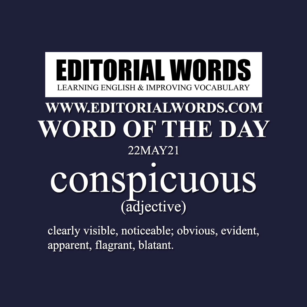 Word of the Day (conspicuous)-22MAY21