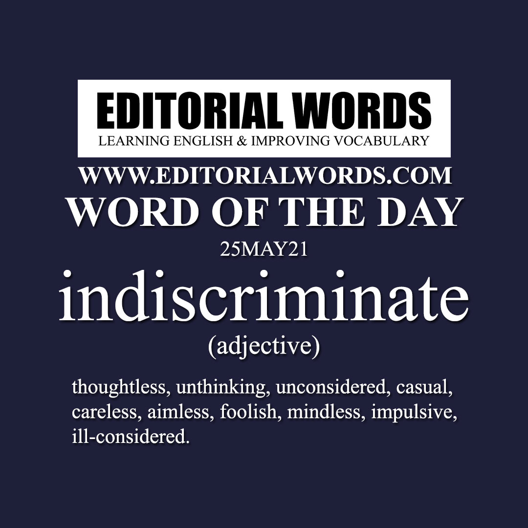 Word of the Day (indiscriminate)-25MAY21