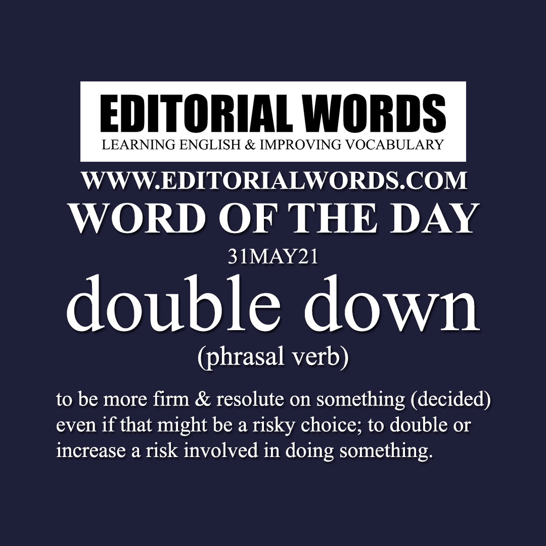 Word of the Day (double down)-31MAY21