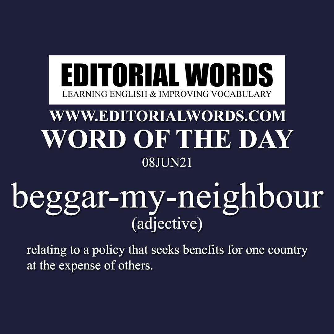 Word of the Day (beggar-my-neighbour)-08JUN21